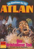 Atlan 536: Der kristallene Tod (Heftroman)
