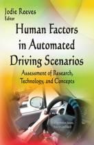 Human Factors in Automated Driving Scenarios