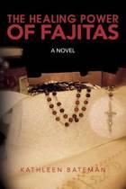 The Healing Power of Fajitas