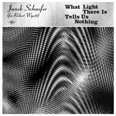 What Light There Is Tells Us Nothing (Gold)