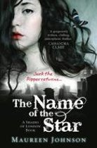 The Name of the Star (Shades of London, Book 1)