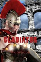 Gladiator Notebook