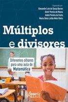 Múltiplos e Divisores: Diferentes Olhares Para Uma Aula de Matemática