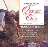 Faure: Piano Quartet, Trio / Musique Oblique