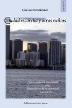 Ciudad escarcha y otros exilios
