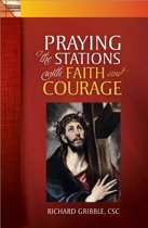 Praying the Stations with Faith & Courage