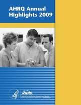 Ahrq Annual Highlights, 2009