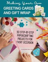 Making Your Own Greeting Cards & Gift Wrap