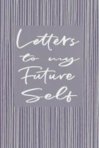 Letters to My Future Self Journal