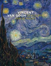 Van Gogh En De Kleuren Van De Nacht