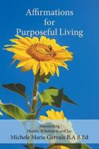 Affirmations for Purposeful Living