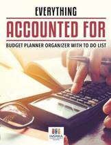 Everything Accounted for Budget Planner Organizer with to Do List