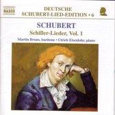 Schubert: Schiller-Lieder Vol 1 / Martin Bruns, Ulrich Eisenlohr
