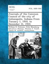 Journals of the Common Council of the City of Indianapolis, Indiana from January 1, 1910, to December 31, 1910.
