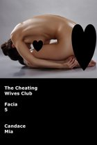 The Cheating Wives Club: Facia 5