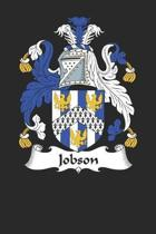 Jobson: Jobson Coat of Arms and Family Crest Notebook Journal (6 x 9 - 100 pages)