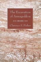 The Excavation of Armageddon