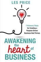 Awakening the Heart of Business