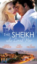 The Sheikh Who Loved Her (Mills & Boon M&B)