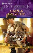 Scene of the Crime: Bridgewater, Texas