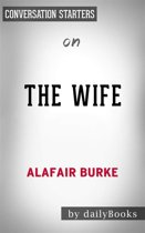 The Wife: A Novel of Psychological Suspense by Alafair Burke | Conversation Starters