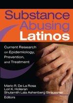 Substance Abusing Latinos