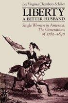 Liberty, a Better Husband