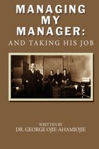 Managing My Manager