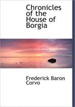 Chronicles of the House of Borgia
