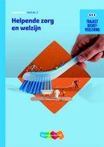 Traject Zorg & Welzijn - Dienstverlening Helpende zorg en welzijn niveau 2 werkboek