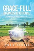 Grace-Full Business Devotional