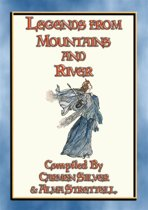 LEGENDS FROM RIVER AND MOUNTAIN - 19 Illustrated Children's Stories from Sinaia