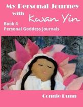 My Personal Journey with Kwan Yin