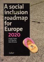 A social inclusion roadmap for Europe 2020