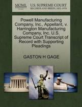 Powell Manufacturing Company, Inc., Appellant, V. Harrington Manufacturing Company, Inc. U.S. Supreme Court Transcript of Record with Supporting Pleadings
