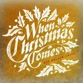 When christmas comes (W/ Kim Walker Jesus Culture)
