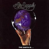 Air Supply - Earth Is ...