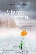 Boek cover Vivre enfin! van Micheline Duff