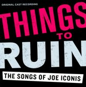 Things To Ruin