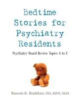 Bedtime Stories for Psychiatry Residents