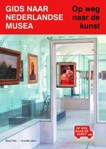 Gids naar Nederlandse musea