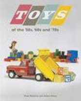 Toys of the 50s 60s and 70s