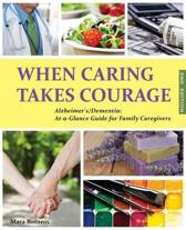 When Caring Takes Courage - Alzheimer's/Dementia