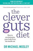 Boek cover The Clever Guts Diet van Dr Michael Mosley (Paperback)