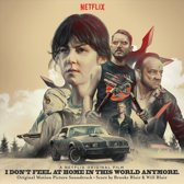 I Don't Feel at Home in This World Anymore [Original Motion Picture Soundtrack]