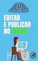 Editar e Publicar no Brasil