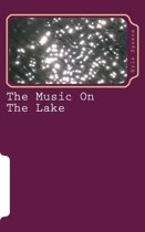 The Music on the Lake