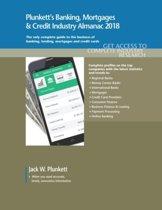 Plunkett's Banking, Mortgages & Credit Industry Almanac 2018