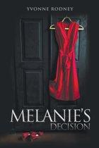Melanie's Decision