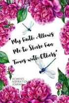 My Faith Allows Me to Share Fun Times with others Women's Inspirational Journal